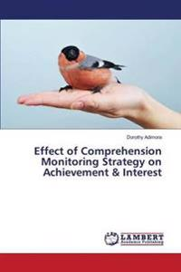Effect of Comprehension Monitoring Strategy on Achievement & Interest