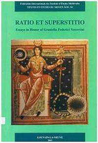 Ratio Et Superstitio Essays in Honor of Graziella Federici Vescovini