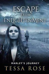 Escape from Enlightenment: Marley's Journey