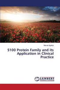 S100 Protein Family and Its Application in Clinical Practice