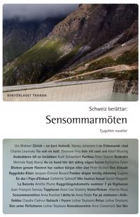 Schweiz berättar: Sensommarmöten : tjugofem noveller