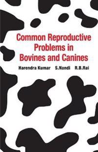 Common Reproductive Problems in Bovines and Cannines