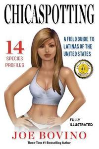 Chicaspotting: A Field Guide to Latinas of the United States