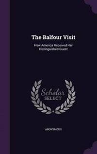 The Balfour Visit