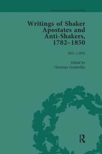 Writings of Shaker Apostates and Anti-Shakers, 1782-1850 Vol 3
