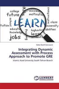 Integrating Dynamic Assessment with Process Approach to Promote GRE