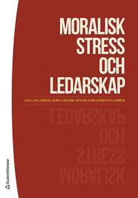 Moralisk stress och ledarskap