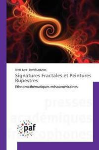 Signatures Fractales Et Peintures Rupestres