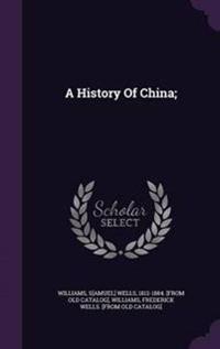 A History of China;