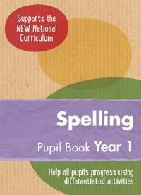 Year 1 Spelling Pupil Book: English Ks1