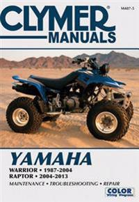 Clymer Yamaha Warrior 1987-2004 & Raptor 2004-2013