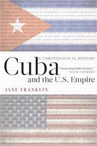 Cuba and the U.S. Empire
