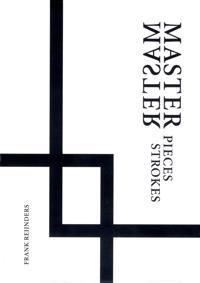 Masterpieces / Masterstrokes