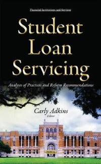Student Loan Servicing