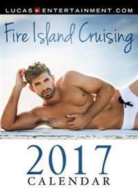 Fire Island Cruising 2017 Calendar