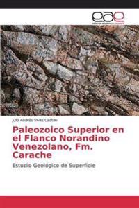 Paleozoico Superior En El Flanco Norandino Venezolano, FM. Carache
