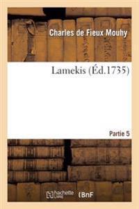 Lamekis Partie 5