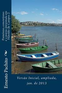 Panteismo, Concretismo E a Poesia Presentada Em Haroldo de Campos 2: Versao Inicial Para Qualificacao Em Jan. de 2013