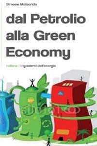 Dal Petrolio Alla Green Economy