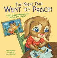 Night dad went to prison