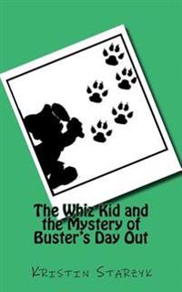 The Whiz Kid and the Mystery of Buster's Day Out