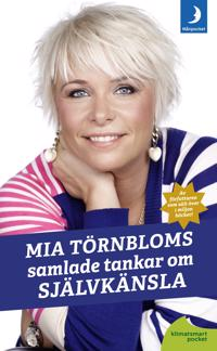 Mia Törnbloms samlade tankar om självkänsla