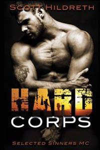 Hard Corps: Selected Sinners MC