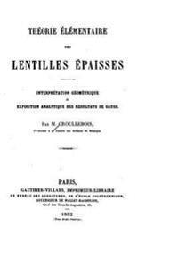 Theorie Elementaire Des Lentilles Epaisses, Interpretation Geometrique Et Expostion Analytique