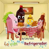 La Vida En El Refrigerador: Como No Echarse a Perder