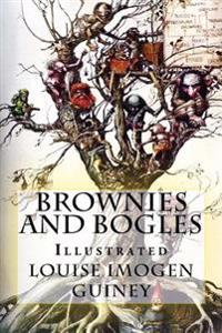 Brownies and Bogles: Illustrated