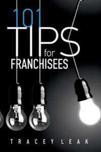 101 Tips for Franchisees