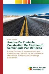 Analise Do Controle Construtivo de Pavimento Semirrigido Por Deflexao