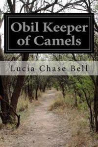 Obil Keeper of Camels
