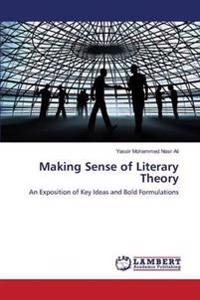 Making Sense of Literary Theory