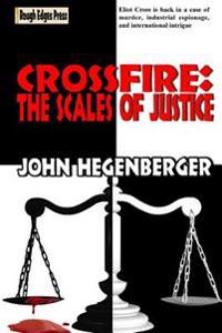 Crossfire: The Scales of Justice