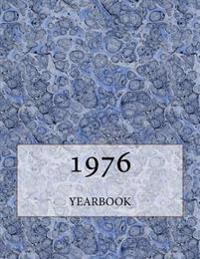 The 1976 Yearbook: Interesting Facts and Figures from 1976 - Perfect Original Birthday or Anniversary Gift Idea!