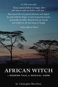 African Witch: A Modern Tale of Magical Harm
