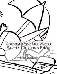 Xochimilco Lake Water Safety Coloring Book