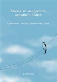 Stories for Grandparents and Other Children