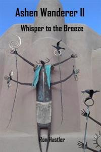 Ashen Wanderer II: Whisper to the Breeze