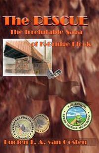The Rescue: The Irrefutable Saga of K-Bridge Flock