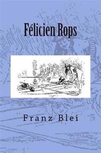 Felicien Rops: Originalausgabe Von 1908