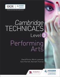 Cambridge Technicals Level 3 Performing Artslevel 3