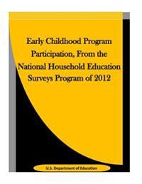 Early Childhood Program Participation, from the National Household Education Surveys Program of 2012