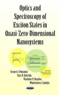 Optics and Spectroscopy of Exciton States in Quasi-Zero-Dimensional Nanosystems