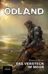 Odland Zweites Buch Das Versteck Im Moor