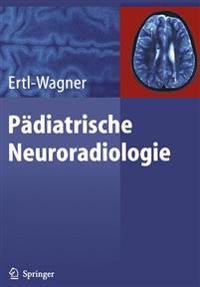 Padiatrische Neuroradiologie