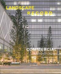 Landscape Record: Commercial Landscape
