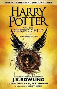 Harry Potter and the Cursed Child - Parts One & Two (Special Rehearsal Edition)