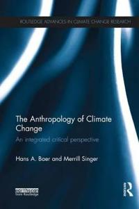 The Anthropology of Climate Change
